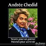 Textes pour un poème / Poèmes pour un texte | Andrée Chedid