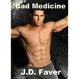 Bad Medicine:The Edge of Texas~Bk I (Romantic Thriller) ~ J.D. Faver