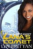 Lana's Comet: A Futuristic Sci-Fi Romance (Outer Settlement Agency Book 3)