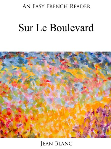 Couverture du livre An Easy French Reader: Sur Le Boulevard (Easy French Readers t. 1)