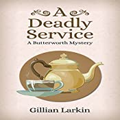 A Deadly Service: A Butterworth Mystery, Book 3 | Gillian Larkin