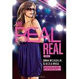 The Real Real ~ Emma McLaughlin