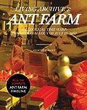 ANT FARM: LIVING ARCHIVE 7