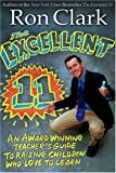 img - for The Excellent 11: Qualities Teachers and Parents Use to Motivate, Inspire, and Educate Children by Clark, Ron Reprint Edition [Paperback(2005)] book / textbook / text book