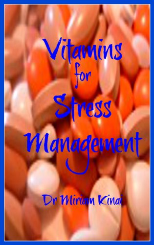 Vitamins For Stress Management