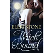 Witch Bound: Twilight of the Gods, Book Two | [Eleri Stone]