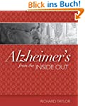Alzheimer's from the Inside Out (Engl...