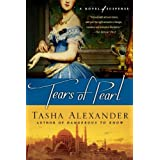 Tears of Pearl: A Novel of Suspense (Lady Emily Mysteries Book 4) ~ Tasha Alexander