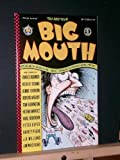 Big Mouth #1 (You and Your Big Mouth #1)