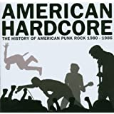 American Hardcore: History of American Punk Rock