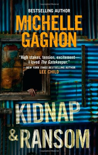 Kidnap & Ransom, Michelle Gagnon