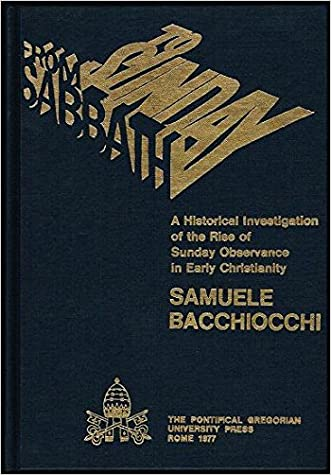 From Sabbath to Sunday : A Historical Investigation of the Rise of Sunday Observance in Early Christianity