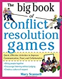 img - for The Big Book of Conflict Resolution Games: Quick, Effective Activities to Improve Communication, Trust and Collaboration (Big Book Series) book / textbook / text book