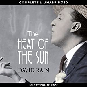 The Heat of the Sun | [David Rain]