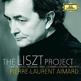 The Liszt Project - Bart�k; Berg; Messiaen; Ravel; Scriabin; Stroppa; Wagner