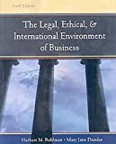 img - for Legal, Ethical and International Environment of Business (with InfoTrac Re-Bind) 6th edition by Bohlman, Herbert M., Dundas, Mary Jane (2007) Hardcover book / textbook / text book