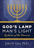 img - for God's Lamp, Man's Light: Mysteries of the Menorah book / textbook / text book