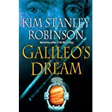 Galileo's Dream ~ Kim Stanley Robinson
