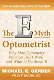The E-Myth Optometrist (0983500118) by Gerber, Michael E.