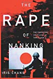 img - for The Rape Of Nanking The Forgotten Holocaust Of World War II book / textbook / text book