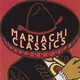 Mariachi Classics