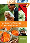 Wedding Planning and Management: Cons...
