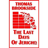 The Last Days of Jerichoby Thomas Brookside