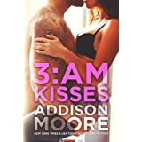 3:AM Kisses ~ Addison Moore