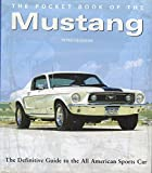The Pocket Book of the Mustang (0760758891) by Peter Henshaw
