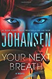 Your Next Breath	 by  Iris Johansen in stock, buy online here