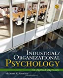 Industrial/Organizational Psychology: An Applied Approach