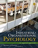 Industrial/Organizational Psychology An Applied Approach by Aamodt