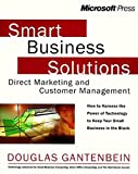 img - for Smart Business Solutions: Direct Marketing and Customer Management book / textbook / text book