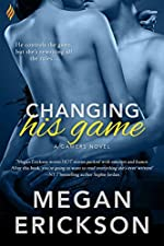 Changing His Game (The Gamers Book 1)
