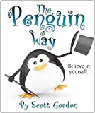 The Penguin Way (An inspirational book for everyone!)