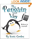 The Penguin Way (Believe in yourself!)