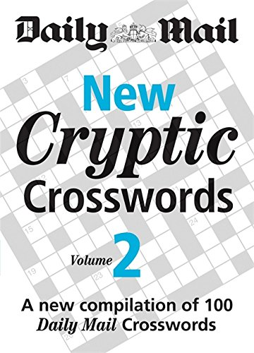 Daily Mail: New Cryptic Crosswords 3: A New Compilation of 100