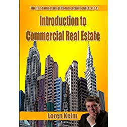 Fundamentals of Commercial Real Estate 1: Introduction to Commercial Real Estate