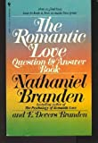 The Romantic Love Question and Answer Book (055323059X) by Branden, Nathaniel