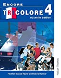 img - for Encore Tricolore Nouvelle 4 Student Book book / textbook / text book