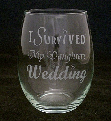 I Survived My Daughters Wedding Stemless Wine Glass Makes a Great Father and Mother of the bride gift.