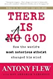img - for There Is a God: How the World's Most Notorious Atheist Changed His Mind by Flew, Antony, Varghese, Roy Abraham (2008) Paperback book / textbook / text book