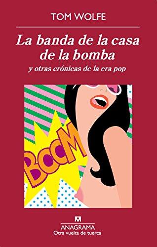 La Banda De La Casa De La Bomba (Otra vuelta de tuerca)