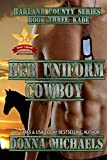 Her Uniform Cowboy (Harland County Series Book 3) (English Edition)