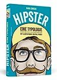 Hipster - Eine Typologie