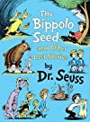 The Bippolo Seed and Other Lost Stories   [BIPPOLO SEED & OTHER LOST STOR] [Library Binding]