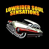 Lowrider Soul Sensations