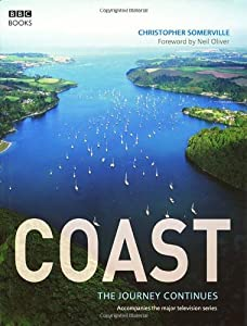 Coast: A Celebration of Britain's Coastal Heritage from BBC Books