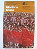 Modern China: The Making of a New Society, from 1839 to the Present (A Vintage sundial book) (0394708016) by Schell, Orville