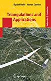 Triangulations and Applications (Mathematics and Visualization)